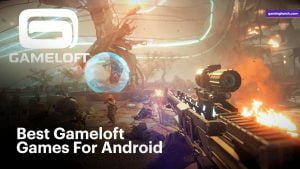 Best gameloft games for android